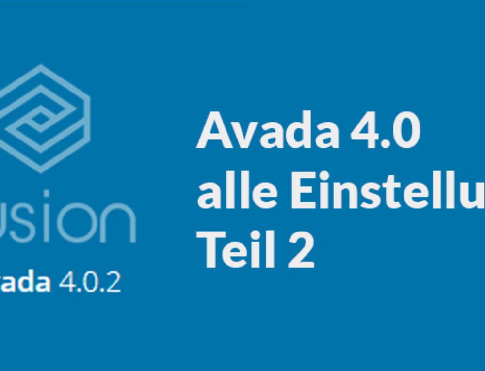 Alle Avada 4.0 Grundeinstellungen – Teil 2