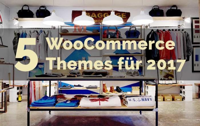 Die 5 besten WooCommerce Themes für 2017
