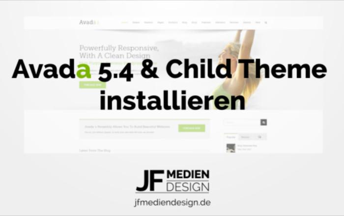 Avada 5.4 & Child Theme installieren Video Tutorial