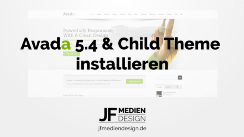 Avada 5.4 & Child Theme installieren Video Tutorial