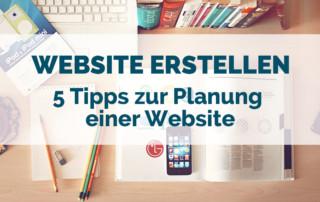 Website erstellen – 5 Tipps zur Planung einer Website