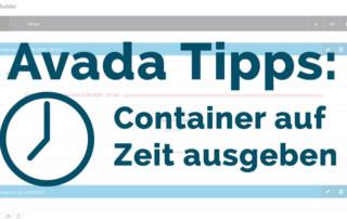Avada-Tipps:Container auf Zeit ausgeben