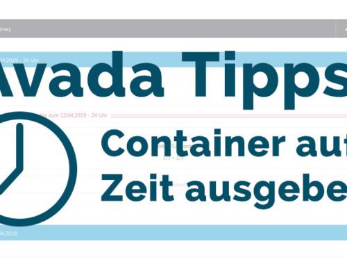Avada Tipps 2019: Container auf Zeit ausgeben