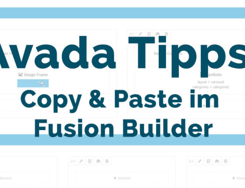 Avada Tipps: Copy & Paste im Fusion Builder
