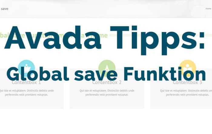 Avada Tipps: Die Global save Funktion im Avada Theme