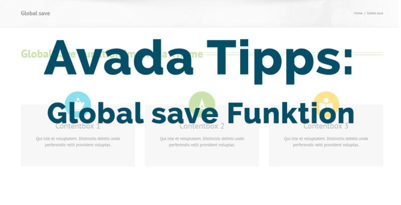 Avada Tipps: Die Global save Funktion im Avada Theme