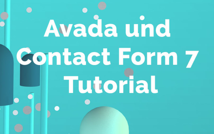 Avada und Contact Form 7 Tutorial